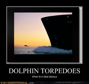 DOLPHIN TORPEDOES