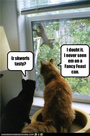 I doubt it.  I never seen em on a Fancy Feast can.