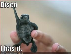 Disco  I has it.
