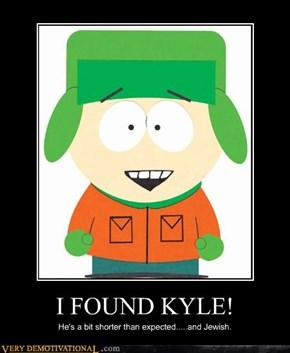 I FOUND KYLE!