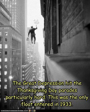 The Great Depression hit the Thanksgiving Day parades particularly hard. This was the only float entered in 1933.