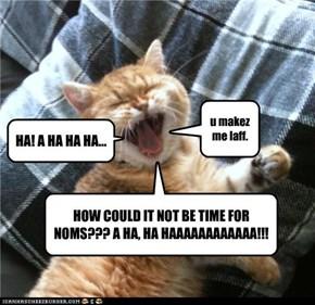 HA! A HA HA HA...
