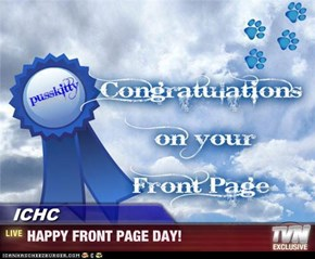 ICHC - HAPPY FRONT PAGE DAY!