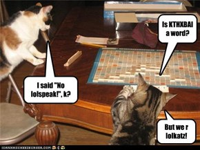When lolcatz play scrabble