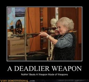 A DEADLIER WEAPON