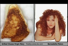 Grilled Cheese Virgin Mary Totally Looks Like Bernadette Peters