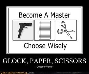 GLOCK, PAPER, SCISSORS