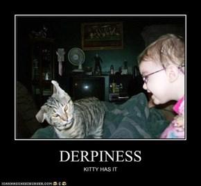 DERPINESS