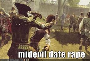 midevil date rape