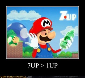 7UP > 1UP