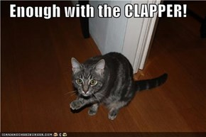 Enough with the CLAPPER!