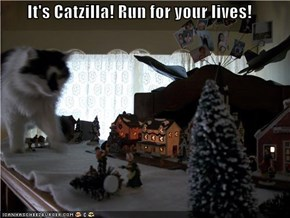 It's Catzilla! Run for your lives!