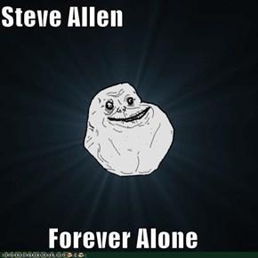 Steve Allen  Forever Alone