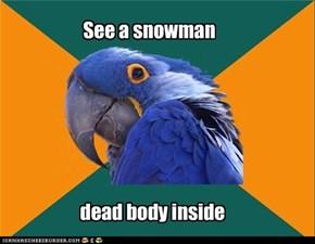 Paranoid Parrot: Snowmans