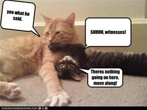 SHHHH, witnesses!