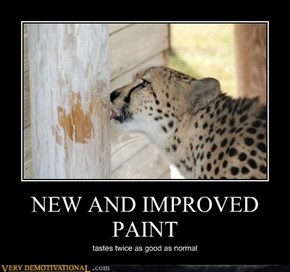NEW AND IMPROVED PAINT