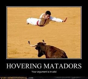 HOVERING MATADORS
