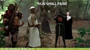 NUN shall pass!