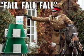 """""""FALL, FALL, FALL"""""""