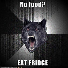 No food?  EAT FRIDGE
