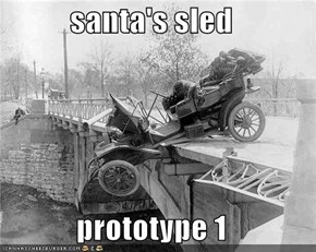 santa's sled  prototype 1