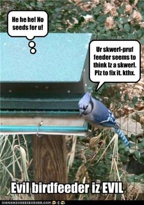 Ur skwerl-pruf feeder seems to think Iz a skwerl. Plz to fix it. kthx.