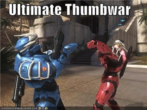Ultimate Thumbwar