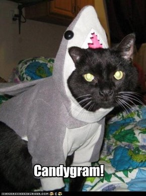 Candygram!