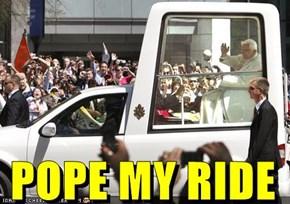 POPE MY RIDE