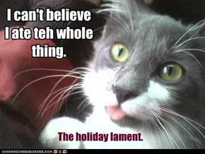 The holiday lament.