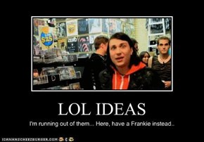 LOL IDEAS