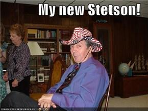 My new Stetson!