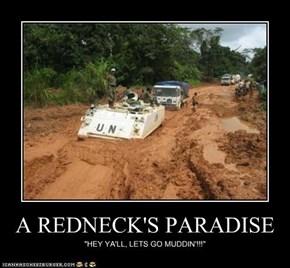 A REDNECK'S PARADISE