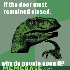 Philosoraptor: Closed Doors
