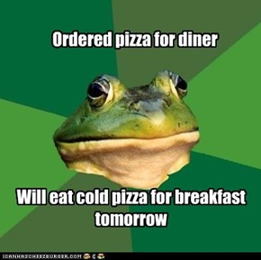 Ordered pizza for diner