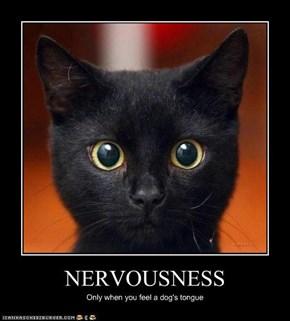 NERVOUSNESS