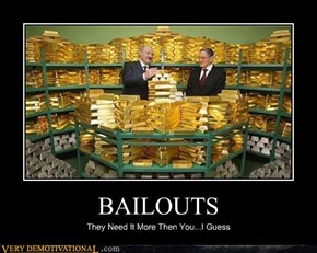 BAILOUTS