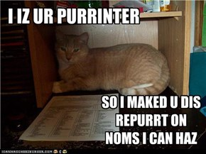 I IZ UR PURRINTER