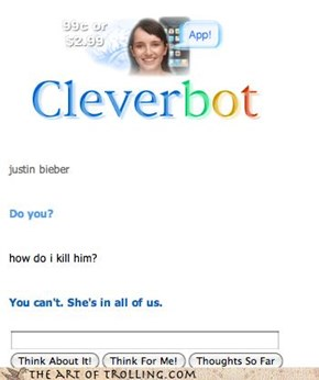 Even Cleverbot knows it