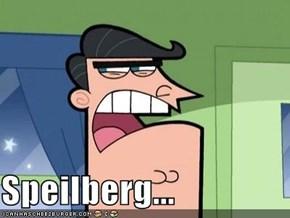 Speilberg...