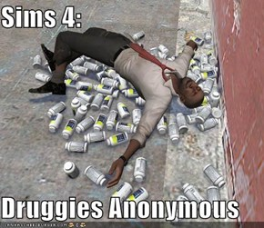 Sims 4:  Druggies Anonymous