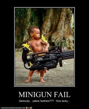 MINIGUN FAIL