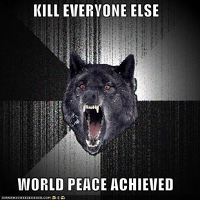 Insanity Wolf: Instant Nobel