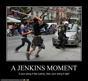 A JENKINS MOMENT