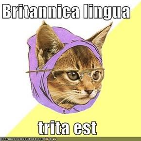 Britannica lingua  trita est