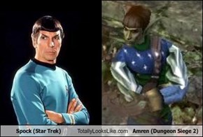 Spock (Star Trek) Totally Looks Like Amren (Dungeon Siege 2)