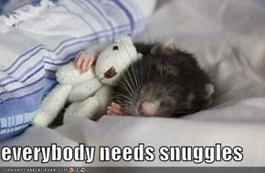 everybody needs snuggles