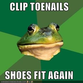 CLIP TOENAILS  SHOES FIT AGAIN