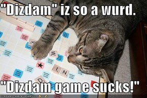 """Dizdam"" iz so a wurd."