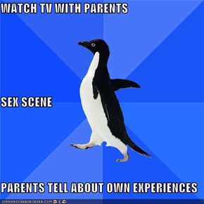 Socially Awkward Penguin: TMI Parents